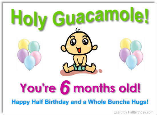 send a half birthday ecard half year old ecard