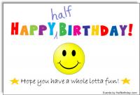 Half Birthday Smiley Face Ecard