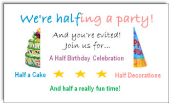 send half birthday ecards and party invitations free