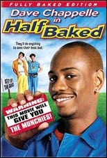 Dave Chappelle Half Baked
