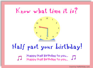 Half Past Birthday Ecard