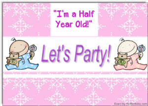 Half Year Old Party Evite